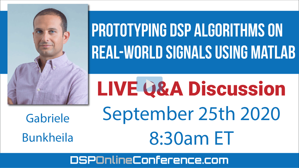 Live Q&A Discussion - Prototyping DSP algorithms on real-world signals using MATLAB