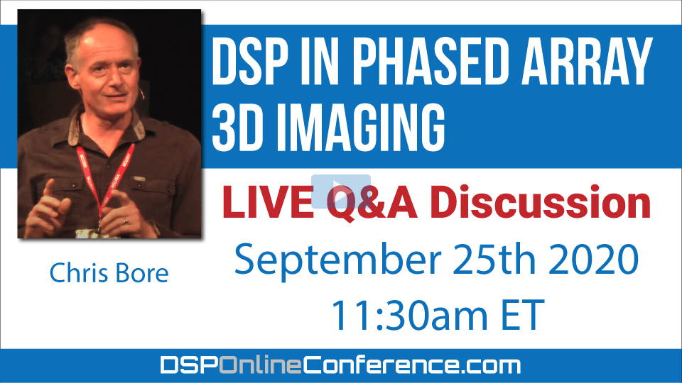 Live Q&A Discussion - DSP in Phased Array 3D Imaging