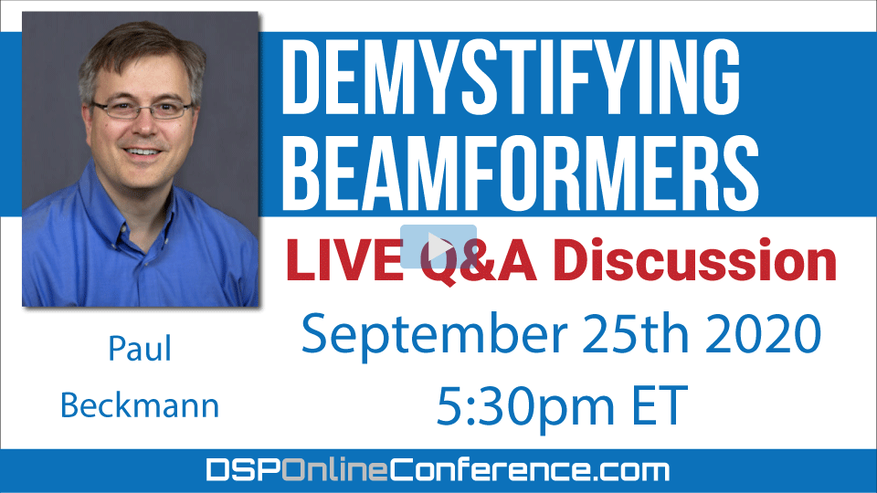 Live Q&A Discussion - Demystifying Beamformers