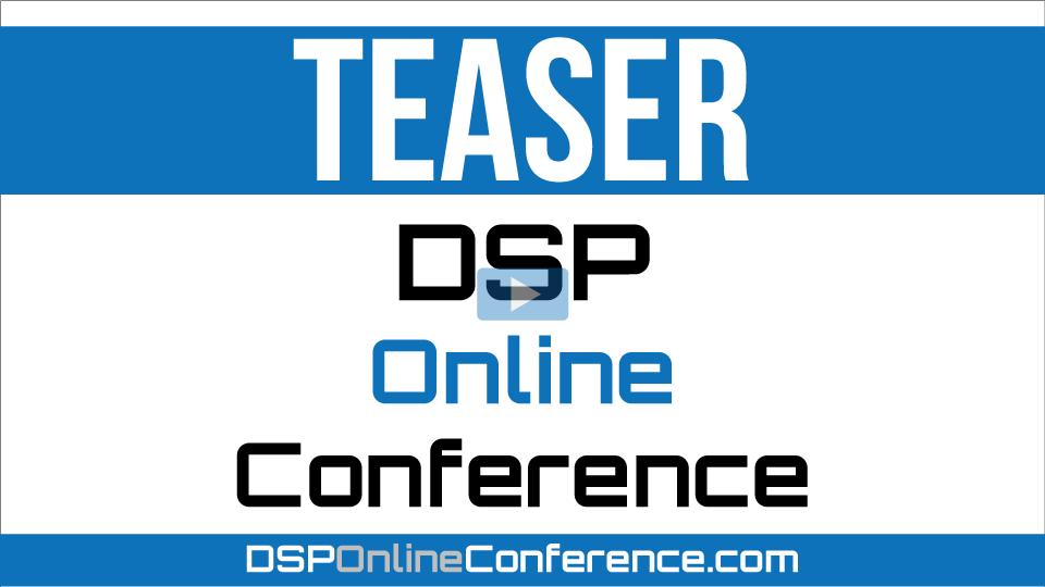 2020 DSP Online Conference Teaser