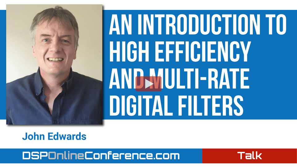 An Introduction To High Efficiency And Multi-rate Digital Filters
