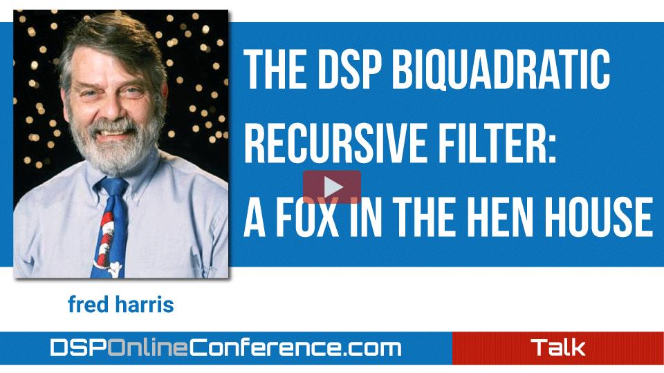 The DSP Biquadratic Recursive Filter: A Fox in the Hen House