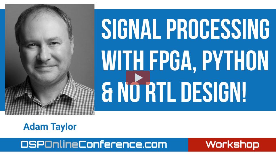 Signal Processing with FPGA, Python & no RTL Design!