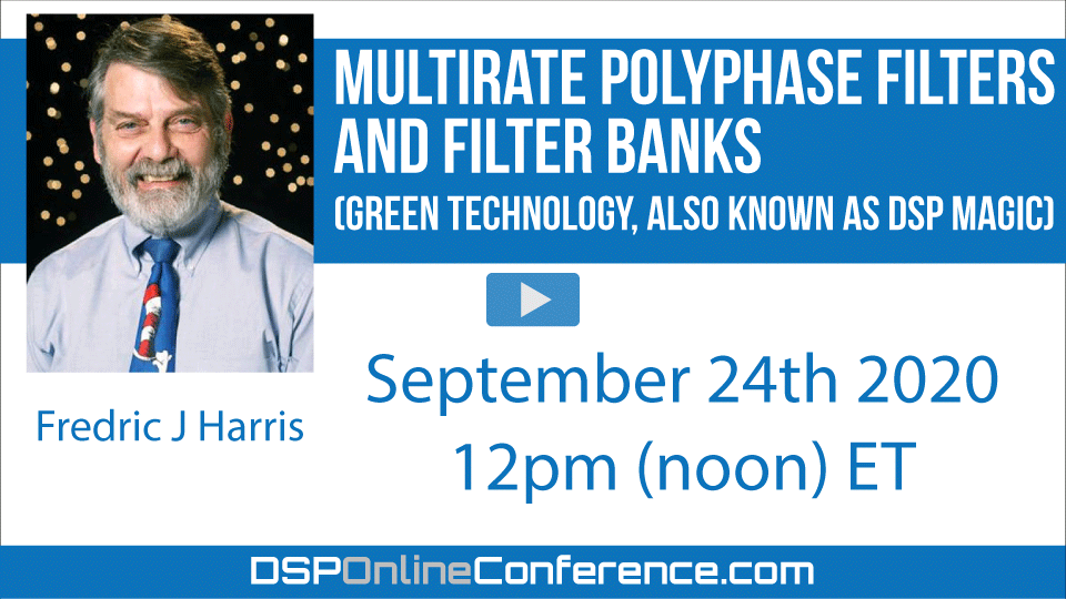 Multirate Polyphase Filters and Filter Banks, (GREEN Technology, also known as DSP Magic)
