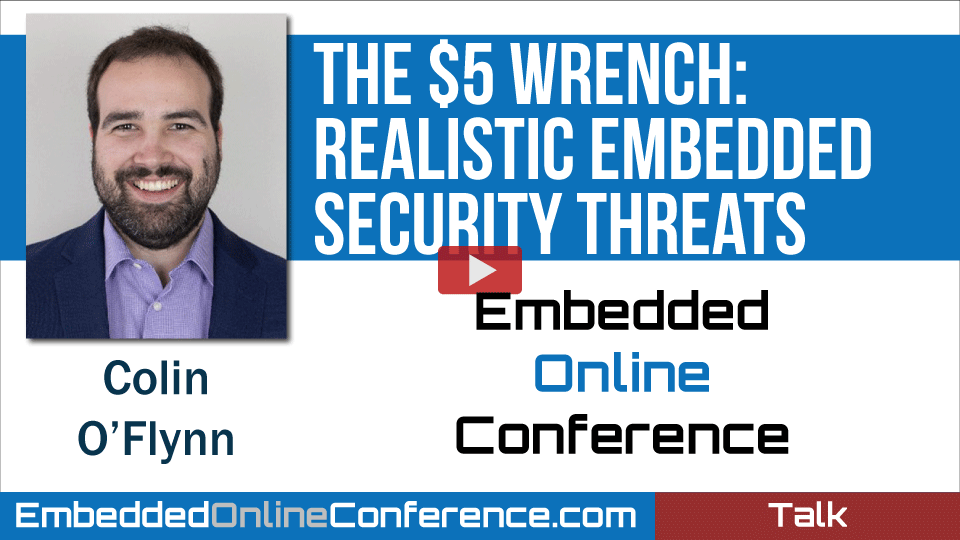 The $5 Wrench: Realistic Embedded Security Threats