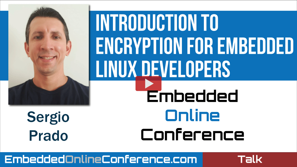 Introduction to Encryption for Embedded Linux Developers