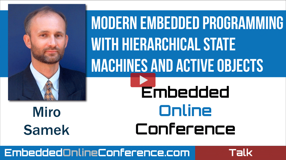 Modern Embedded Programming with Hierarchical State Machines and Active Objects