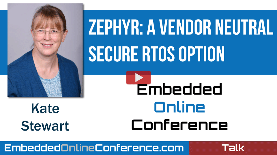 Zephyr:  A Vendor Neutral Secure RTOS Option