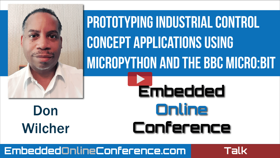 Prototyping Industrial Control Concept Applications Using MicroPython and the BBC micro:bit.