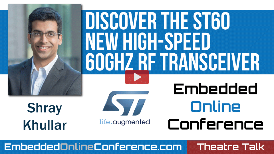Discover the ST60 - New high-speed 60GHz RF Transceiver