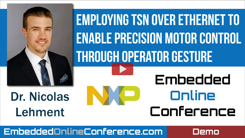 Employing TSN Over Ethernet to Enable Precision Motor Control Through Operator Gesture