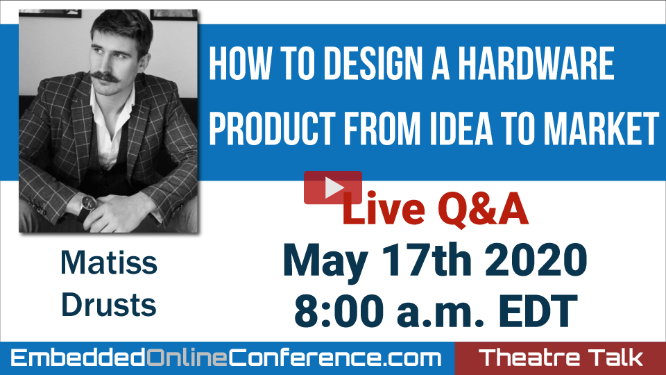 Live Q&A - How to Design a Hardware Product from Idea to Market