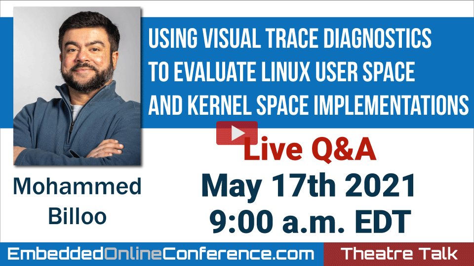 Live Q&A - Using Visual Trace Diagnostics to Evaluate Linux User space and Kernel space Implementations