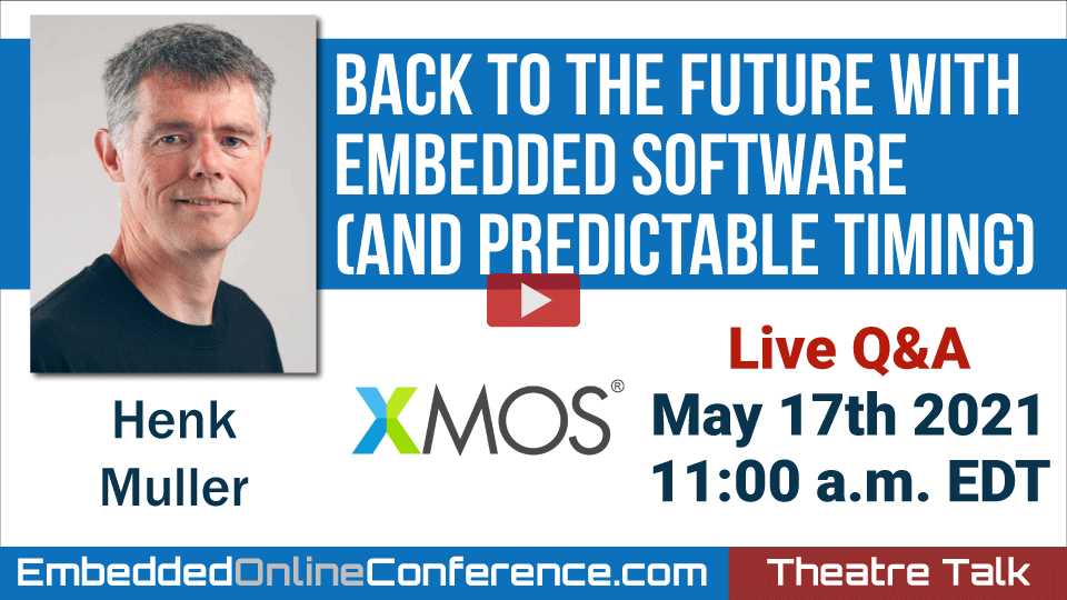 Live Q&A - Back to the Future with Embedded Software (and Predictable Timing)