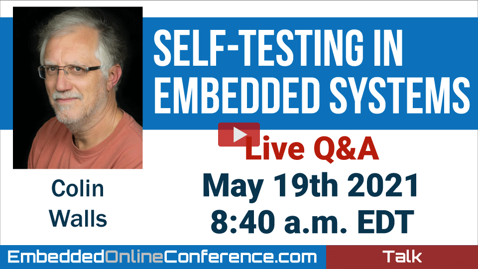 Live Q&A - Self-testing in Embedded Systems
