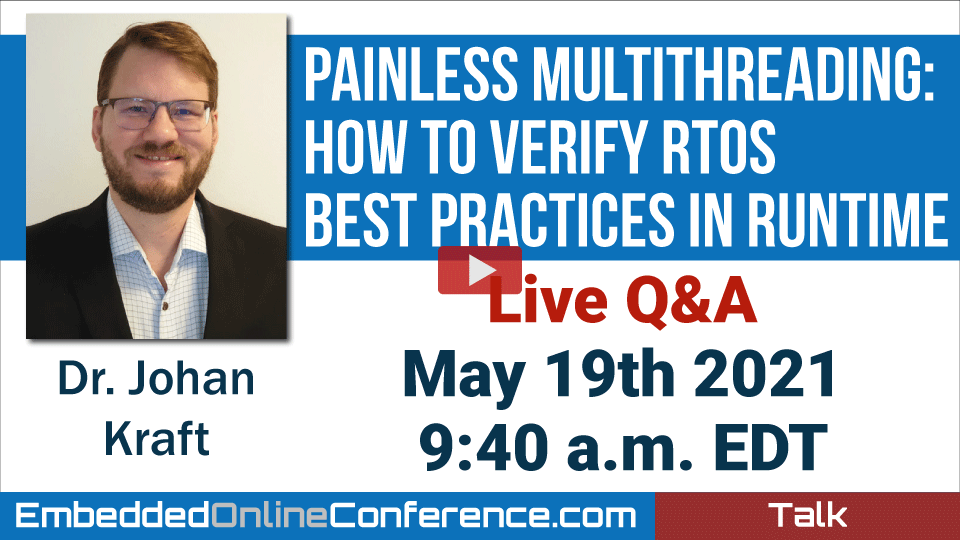 Live Q&A - Painless Multithreading: How to Verify RTOS Best Practices in Runtime