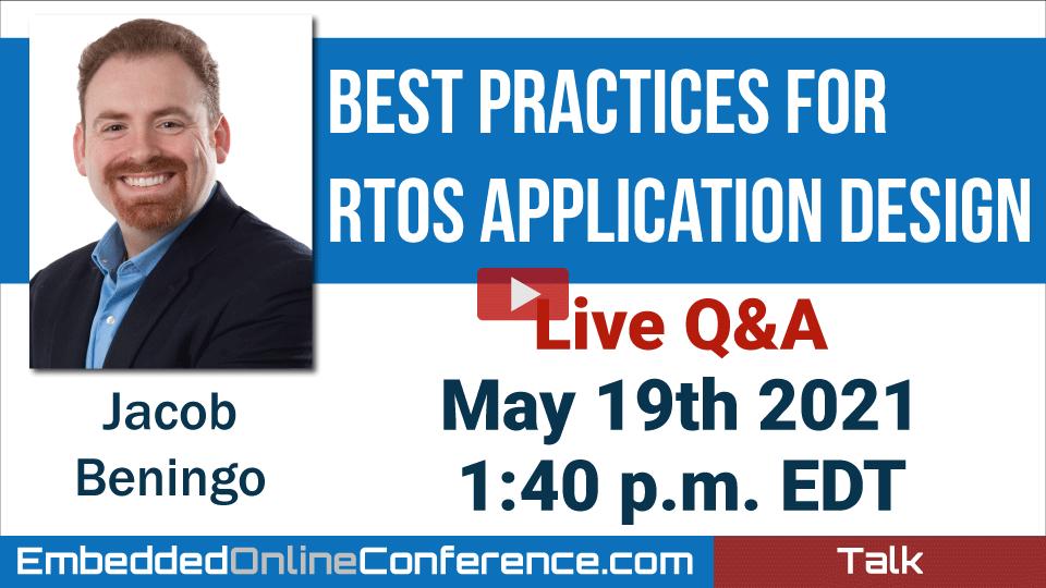 Live Q&A - Best Practices for RTOS Application Design
