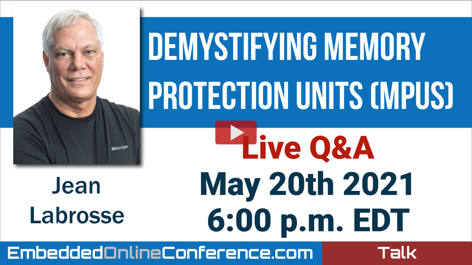 Live Q&A - Demystifying Memory Protection Units (MPUs)