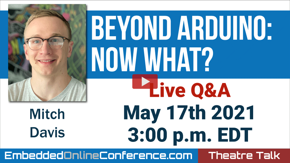 Live Q&A - Beyond Arduino: Now what?