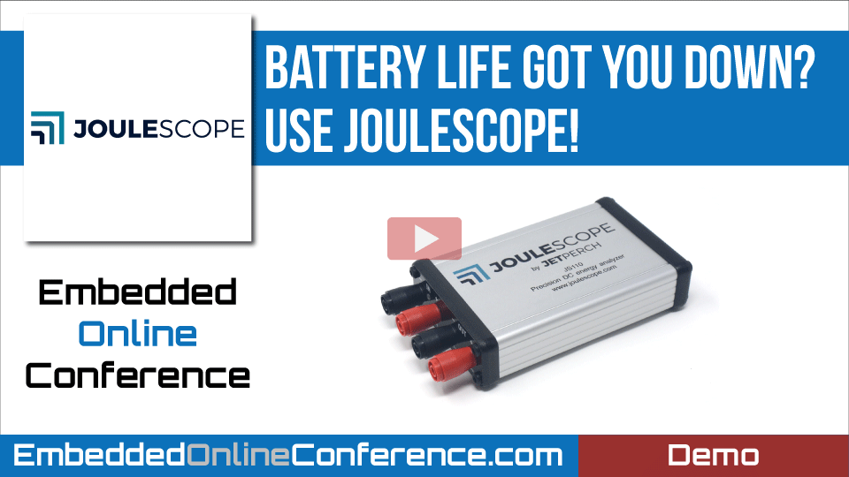 Battery life got you down?  Use Joulescope!