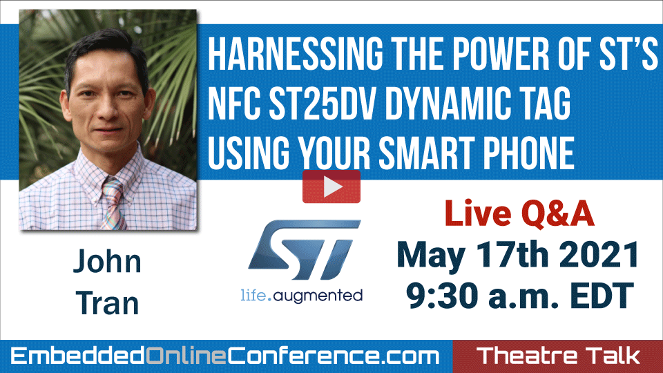 Live Q&A - Harnessing the power of ST's NFC ST25DV+ dynamic Tag using your smart phone
