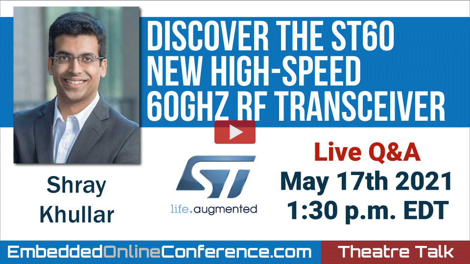 Live Q&A - Discover the ST60 - New high-speed 60GHz RF Transceiver