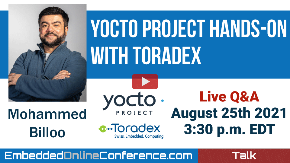 Live Q&A with Mohammed Billoo - Yocto Project Hands-On with Toradex