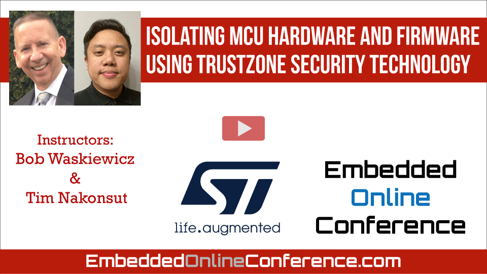 Isolating MCU hardware and firmware using TrustZone security technology