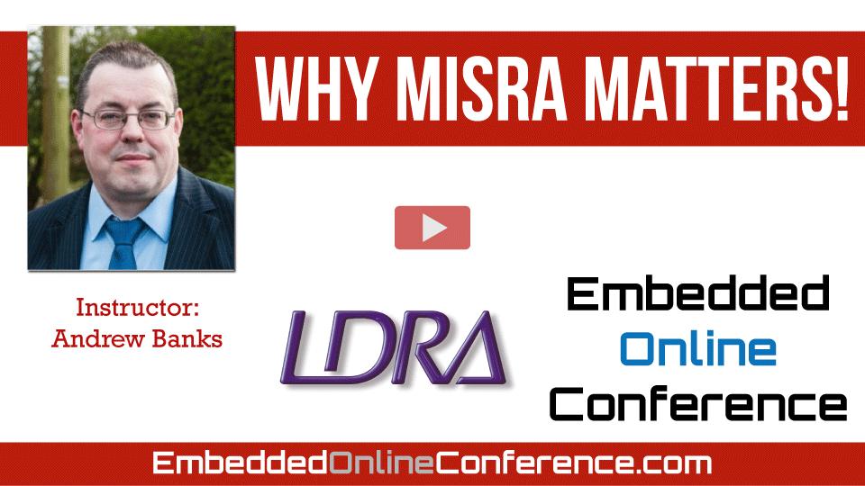 Why MISRA Matters!