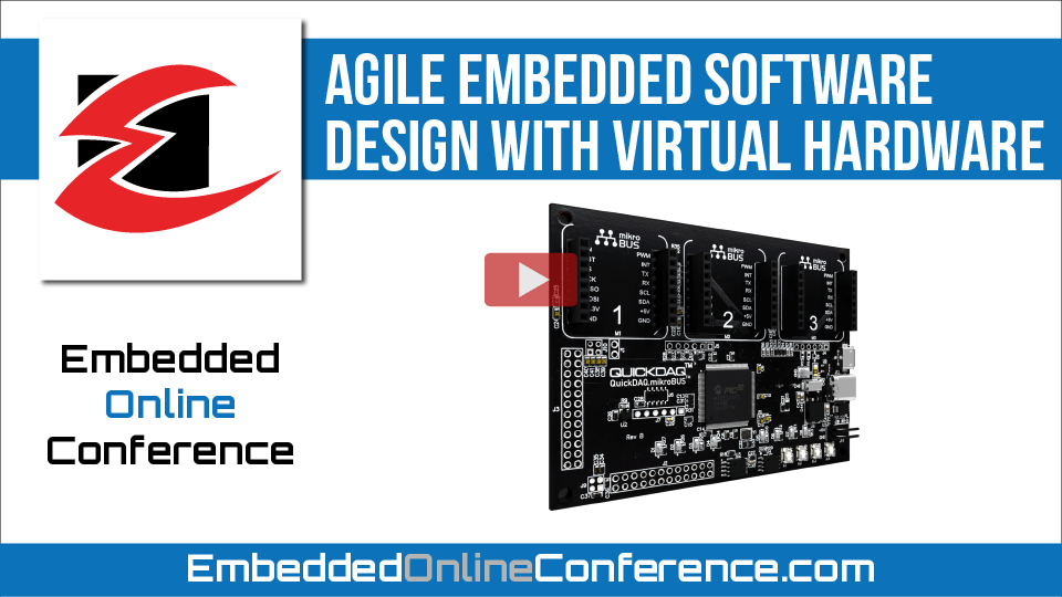 Agile Embedded Software Design With Virtual Hardware
