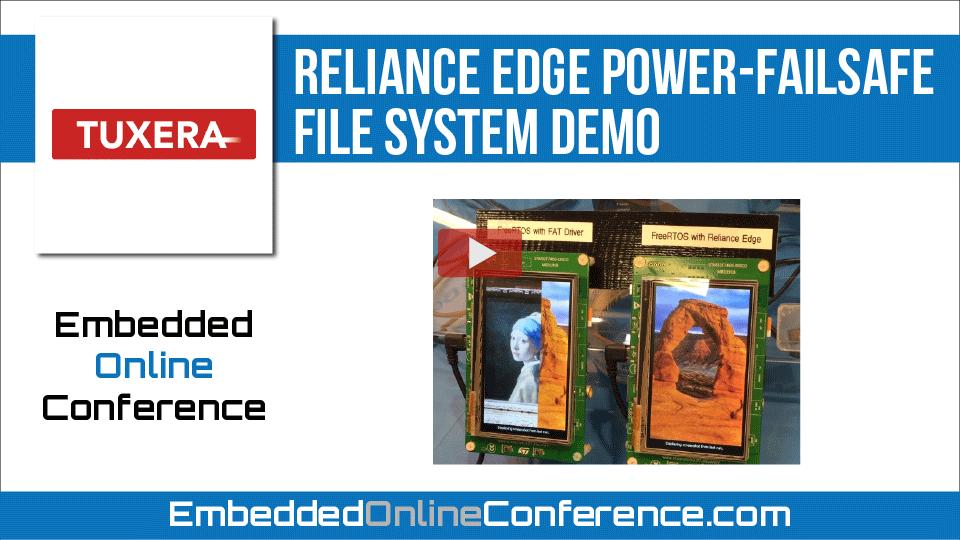 Tuxera Reliance Edge power-failsafe file system demo