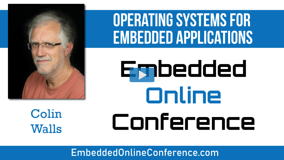 Operating Systems for Embedded Applications