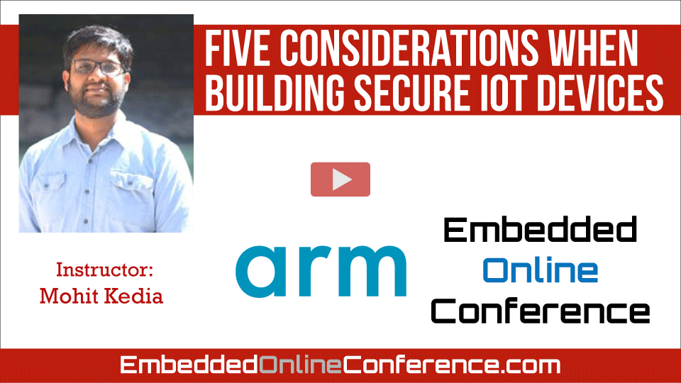Five considerations when building secure IoT devices