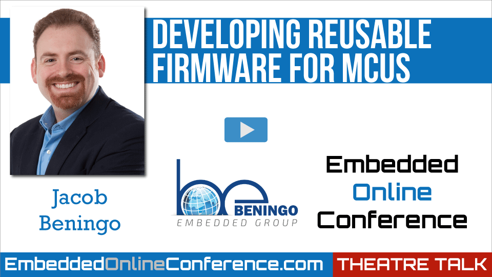 Developing Reusable Firmware for MCUs