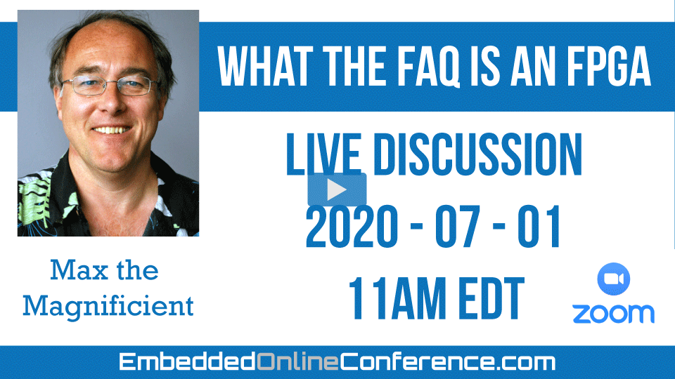 Live Discussion - What the FAQ is an FPGA