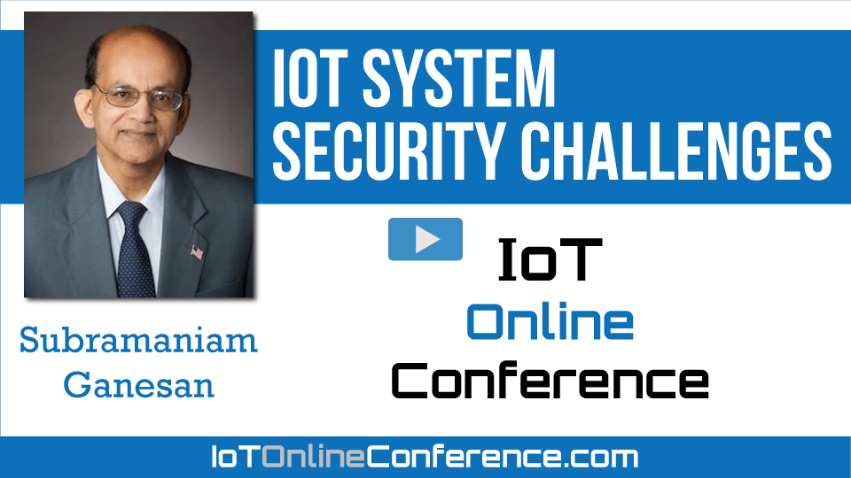 IOT System Security Challenges