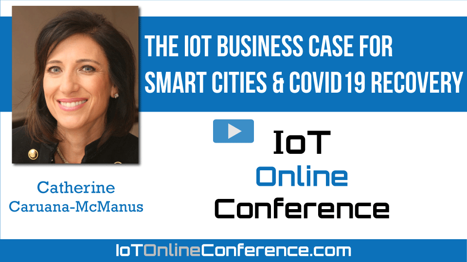 The IoT Business Case for Smart Cities & COVID19 Recovery