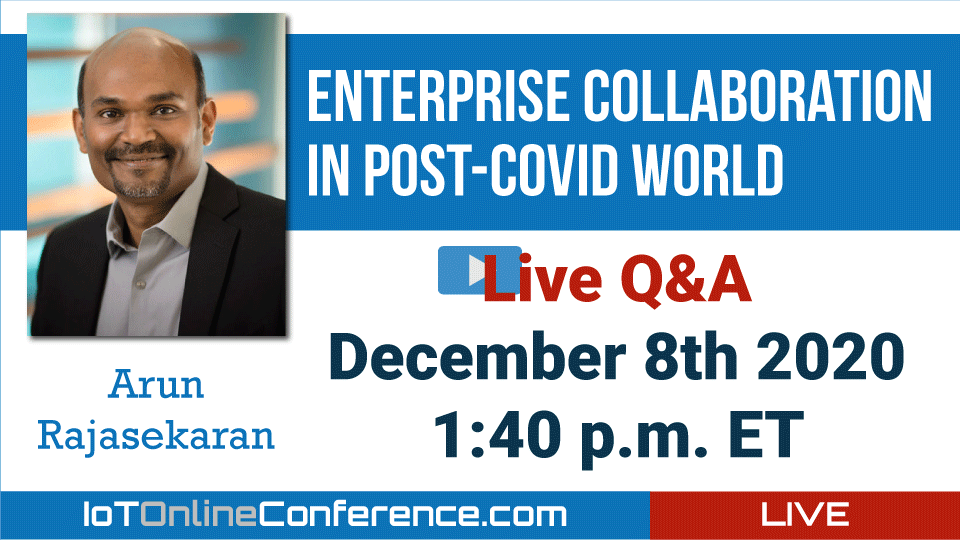 Live Q&A - Enterprise Collaboration in Post-COVID world