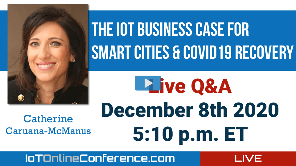 Live Q&A - The IoT Business Case for Smart Cities & COVID19 Recovery