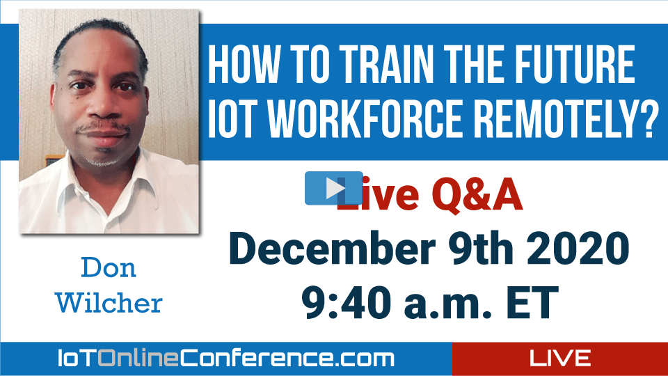 Live Q&A - How to Train the Future IoT Workforce Remotely?