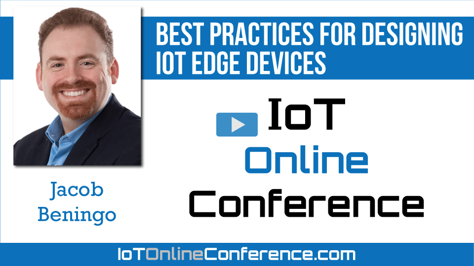 Best Practices for Designing IoT Edge Devices
