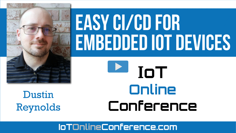 Easy CI/CD for Embedded IoT Devices